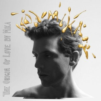 Mika - The Origin Of Love